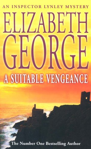 A Suitable Vengeance (Inspector Lynley Series, Book 4)