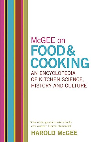 9780340831496: McGee on Food and Cooking: An Encyclopedia of Kitchen Science, History and Culture: An Encyclopedia of Kitchen Science, History and Culture