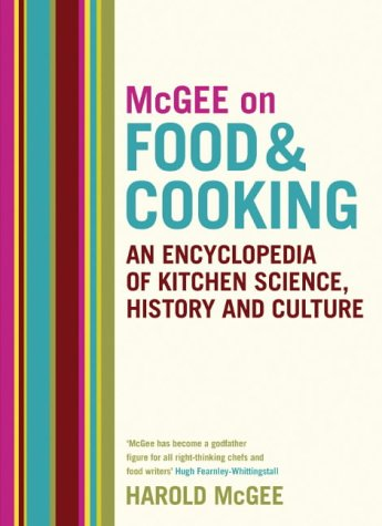 9780340831496: McGee on Food and Cooking: An Encyclopedia of Kitchen Science, History and Culture