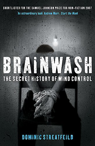 9780340831618: Brainwash: The Secret History of Mind Control