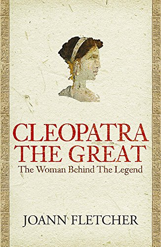 9780340831731: Cleopatra the Great: The Woman Behind the Legend