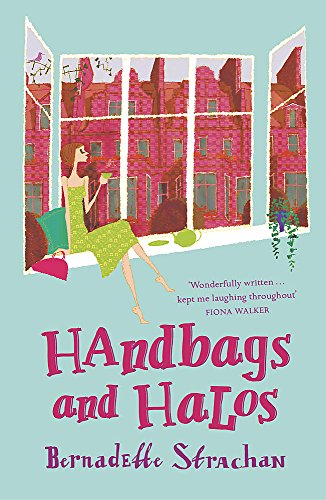 9780340831984: Handbags and Halos