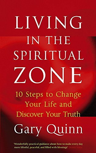 9780340831991: Living In The Spiritual Zone