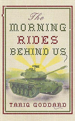 9780340832011: The Morning Rides Behind Us