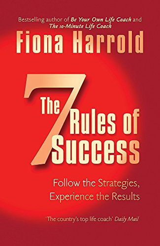 The Seven Rules of Success: Harrold, Fiona