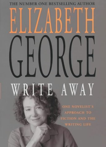 9780340832080: Write Away: One Novelist's Approach To Fiction and the Writing Life