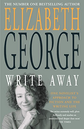 9780340833100: Write Away: One Novelist's Approach To Fiction and the Writing Life