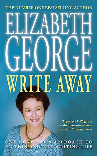 9780340833155: Write Away: One Novelist's Approach to Fiction and the Writing Life