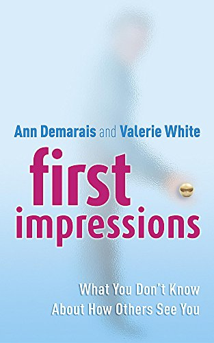 9780340833360: First Impressions: What You Don't Know about How Others See You