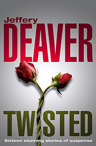 9780340833889: Twisted: The collected stories of Jeffery Deaver