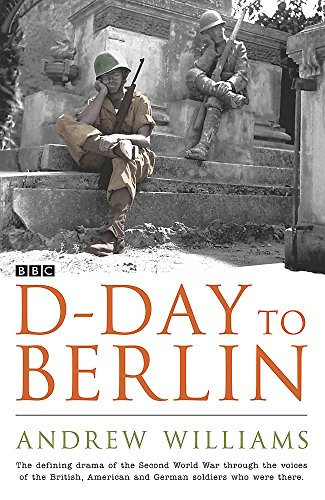 9780340833964: D-Day to Berlin
