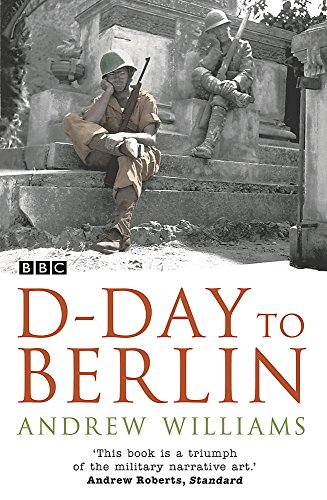 9780340833971: D-day to Berlin