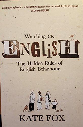 9780340834459: Fox, K: Watching the English