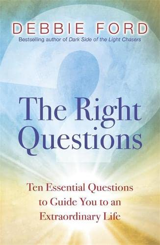 9780340834763: The Right Questions: Ten Essential Questions to Guide You to an Extraordinary Life