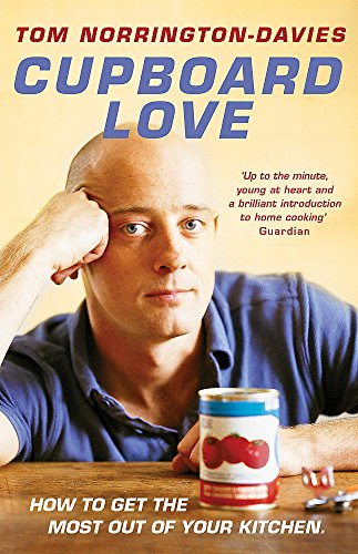 9780340835272: Cupboard Love: How to Get the Most Out of Your Kitchen