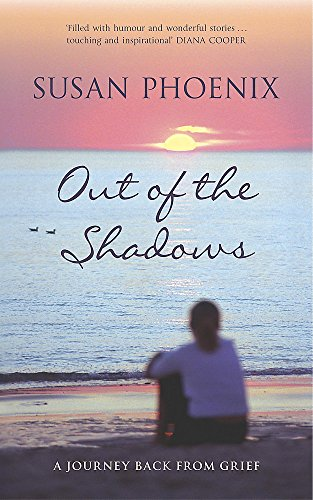 9780340835562: Out of the Shadows: A Journey Back from Grief