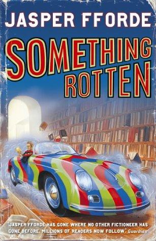 9780340835586: Something Rotten (Thursday Next)