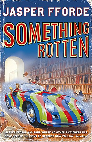 Something Rotten (Signed First Edition): Jasper Fforde