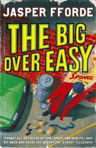 Big Over Easy, The: Fforde, Jasper - SIGNED FIRST PRINTING