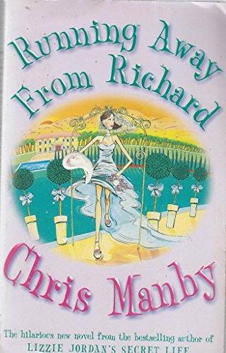 Running Away from Richard (0340835842) by Chrissie Manby