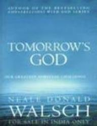 9780340836613: Tomorrow's God Our Greatest Spiritual Challenge