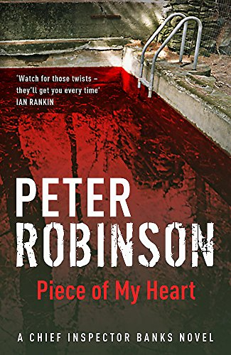 9780340836873: Piece of My Heart: a ChiefInspector Banks Novel