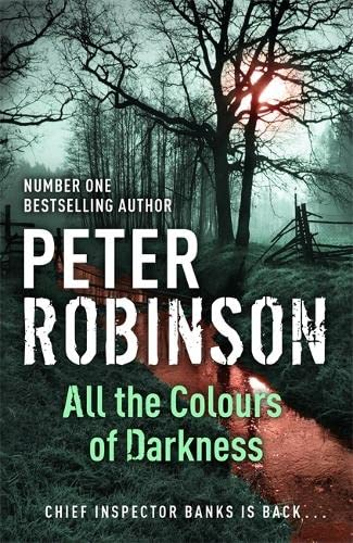 9780340836927: All the Colours of Darkness: DCI Banks 18