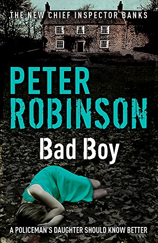 9780340836972: Bad Boy (DCI Banks)