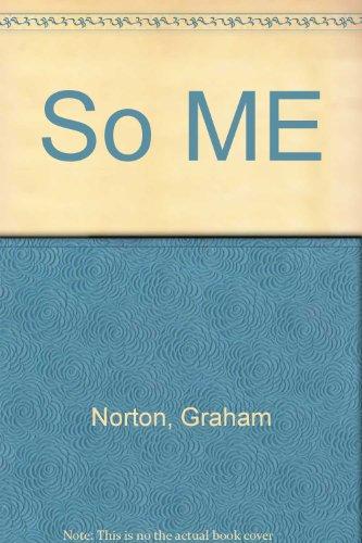 So ME (034083708X) by Graham Norton