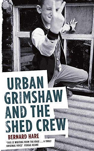 9780340837344: Urban Grimshaw and the Shed Crew