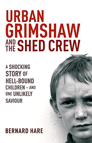 9780340837351: Urban Grimshaw and the Shed Crew