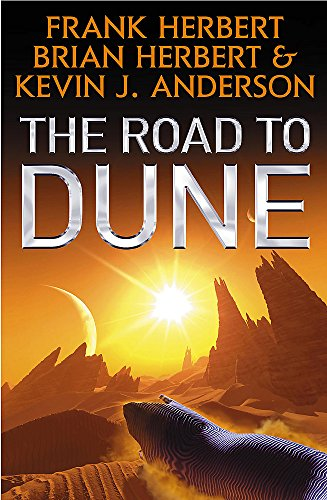 9780340837450: The Road to Dune