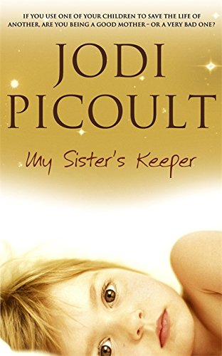 My Sister's Keeper: Picoult, Jodi