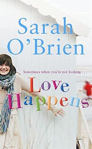 Love Happens (9780340837757) by Sarah O'Brien