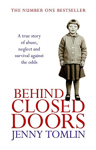 Behind Closed Doors: A True Story of: Jenny Tomlin