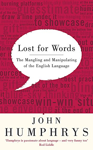 9780340838914: Lost for Words: The Mangling and Manipulating of the English Language