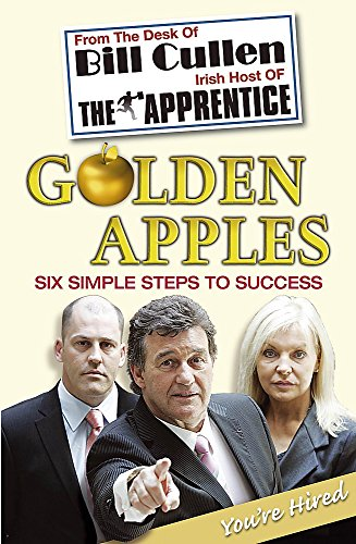 9780340838983: Golden Apples: Six Simple Steps to Success: From Market Stall to Millionaire: A Wealth of Wisdom You Can't Afford to Ignore