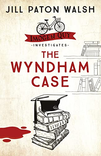 The Wyndham Case (Imogen Quy Mystery) (9780340839492) by Paton Walsh, Jill