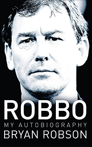 9780340839560: Robbo: My Autobiography