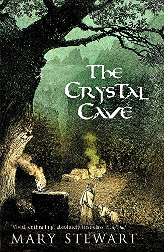 The Crystal Cave (Merlin Trilogy 1): Mary Stewart