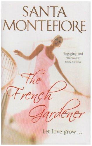 9780340840511: The French Gardener