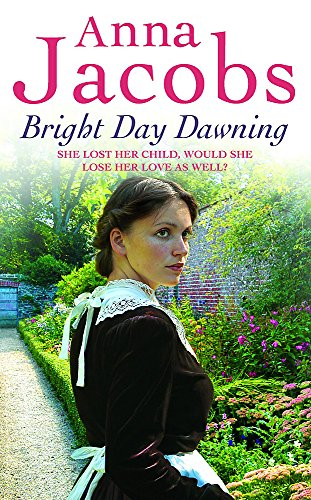 Bright Day Dawning: Anna Jacobs