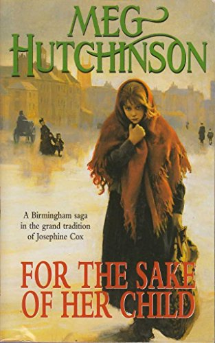 For the Sake of Her Child (0340841036) by Meg Hutchinson