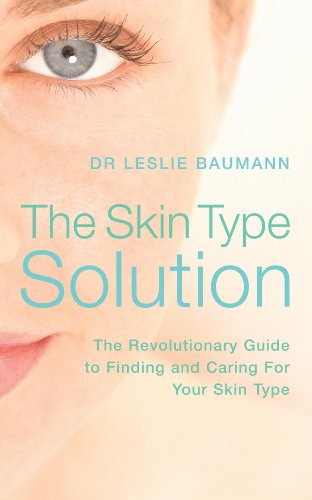 9780340841167: The Skin Type Solution: Dr.Leslie Baumann's Guide to the 16 Skin Types