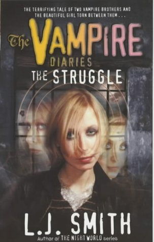 9780340843505: The Vampire Diaries: The Struggle: Book 2