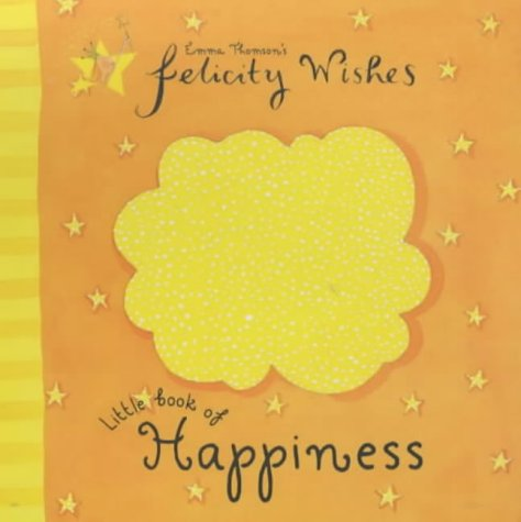 9780340844045: Little Book Of Happiness (Felicity Wishes)