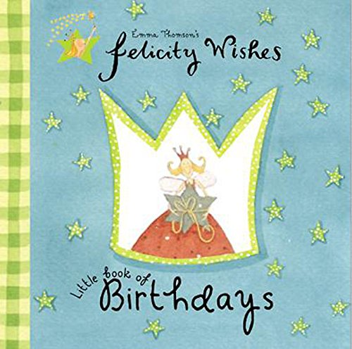 9780340844052: Felicity Wishes: Little Book Of Birthdays