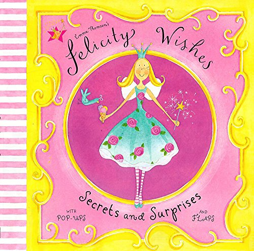 9780340844090: Secrets and Surprises (Emma Thomson's Felicity Wishes)