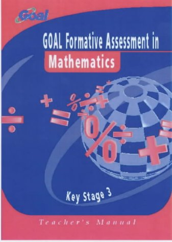 9780340845622: Goal Formative Assessment: Manual/scoring Keys Key stage 3: Mathematics (GOAL formative assessment in Key Stage 3)