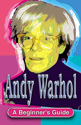 9780340846209: Andy Warhol: A guide for Beginners